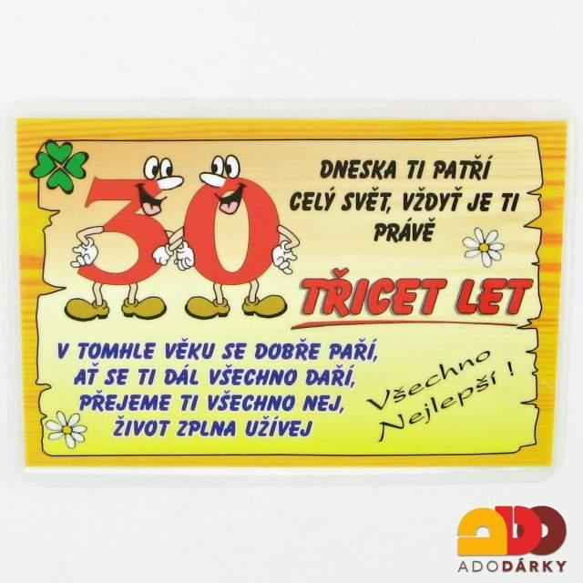 vtipné přání ke 30 narozeninám Vtipné cedulky, lahve, trička | Přání 30 let | ADO dárky   e shop  vtipné přání ke 30 narozeninám